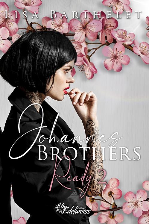 Johannes Brothers - Ready 2, Lisa Barthelet