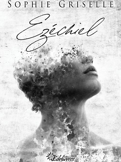 Ezéchiel, Sophie Griselle