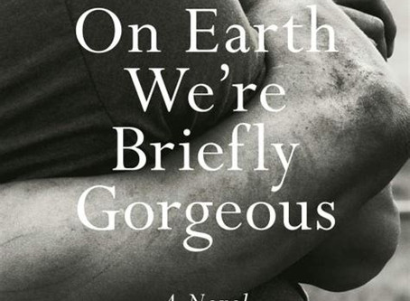 May 2020: On Earth We're Briefly Gorgeous
