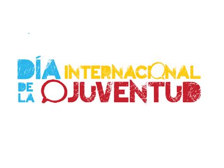 Por qué un Día Internacional de la Juventud