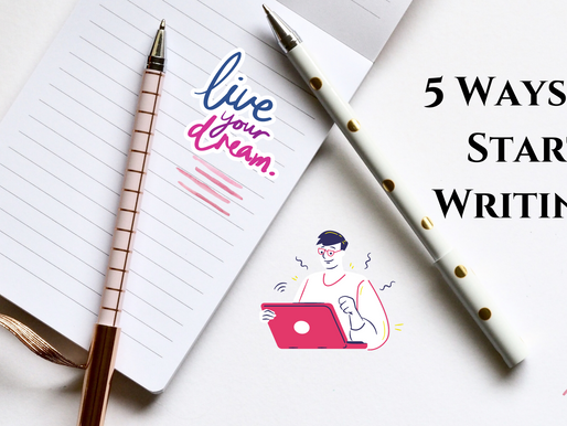 5 Ways to Start Writing!