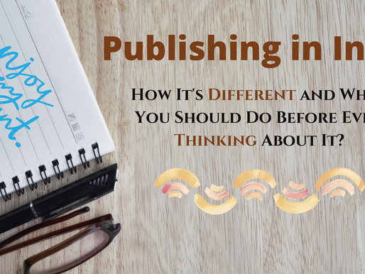 Publishing in India: How It's Different and What You Should Do Before Even Thinking About It?
