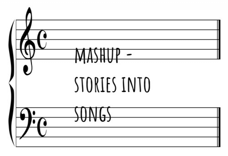 MASHUP-Stories Into Song