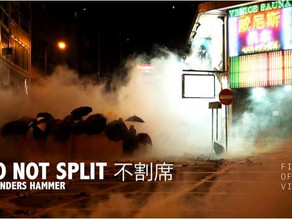 'Do not split' documentary film on 2019-2020 HK protests