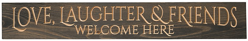 Love Laughter and Friends Welcome Here | Wood Sign