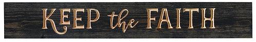 Keep the Faith   Wood Sign