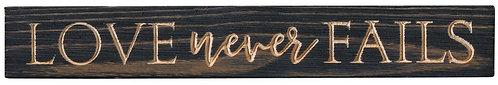 Love Never Fails | Wood Sign