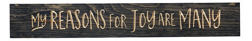 My Reasons for Joy are Many | Wood Sign