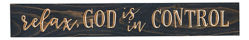 Relax, God is in Control | Wood Sign