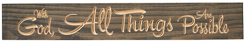 With God All Things are Possible | Wood Sign