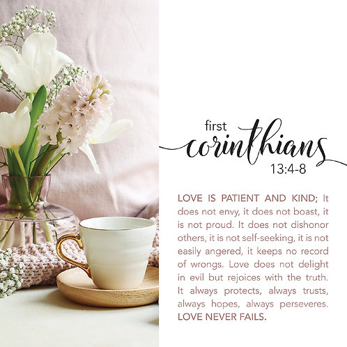 First  Corinthians 13:4-8, Love is Patient and Kind