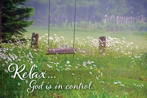 Relax God is in control.