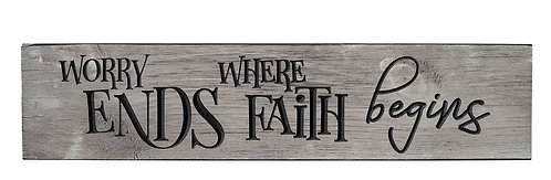 Worry Ends Where Faith Begins | Wood Sign