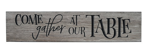 Come Gather at Our Table | Wood Sign