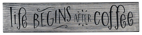 Life Begins After Coffee | Wood Sign