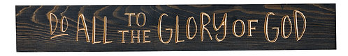 Do All to the Glory of God | Wood Sign