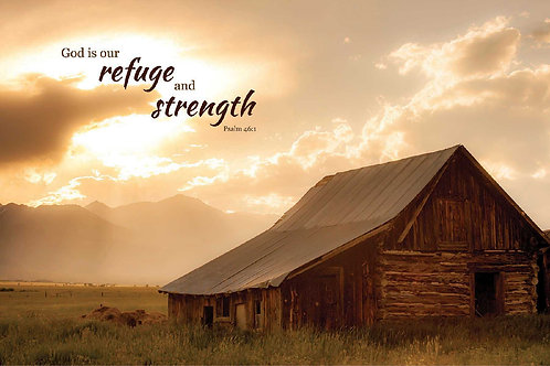 God is our refuge & strength, Psalm 46:1