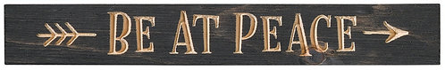 Be at Peace | Wood Sign