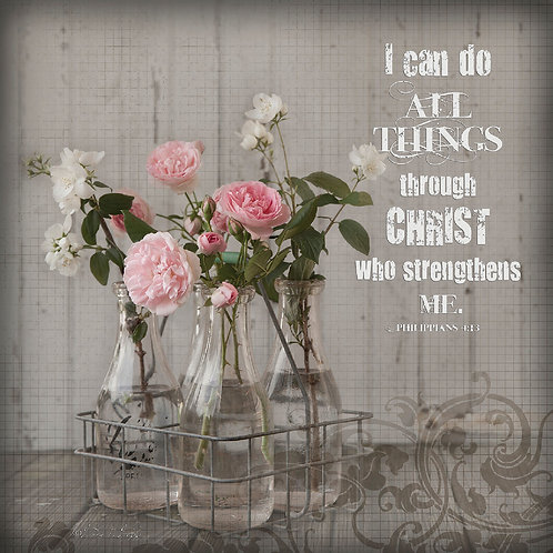 I can do all things through Christ, Philippians 4:13