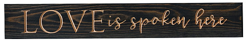 Love is Spoken Here | Wood Sign