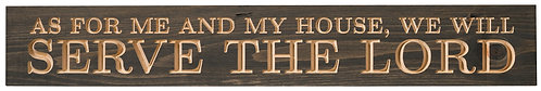 As for Me and My House, We Will Serve   Wood Sign