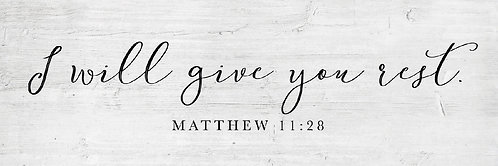 I will give You Rest, Matthew 11:28