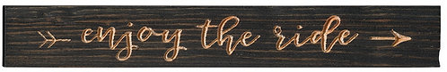 Enjoy the Ride | Wood Sign