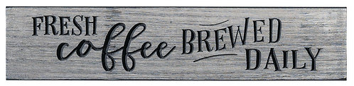 Fresh Coffee Brewed Daily | Wood Sign