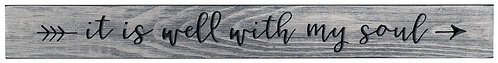 It Is Well With My Soul | Wood Sign