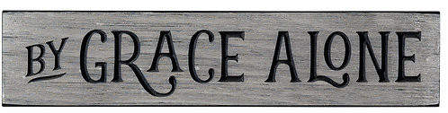 By Grace Alone | Wood Sign