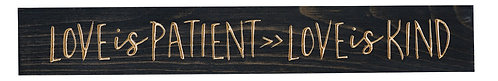 Love is Patient Love is Kind | Wood Sign