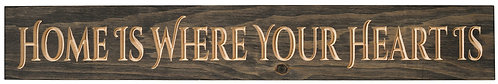 Home is Where Your Heart Is | Wood Sign