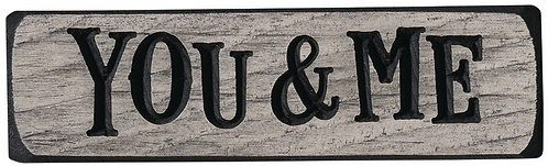 You & Me  | Wood Sign