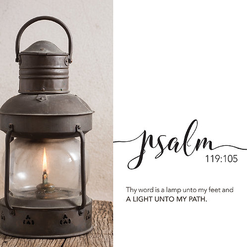 Psalm 119:105, A Light Unto My Path