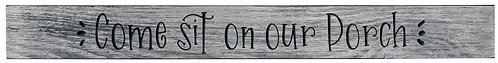 Come Sit on Our Porch | Wood Sign