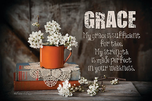 Grace, My grace is sufficient for thee
