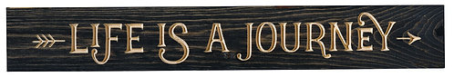 Life is a Journey | Wood Sign