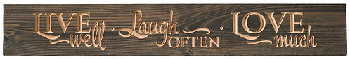 Live Well Laugh Often Love Much | Wood Sign