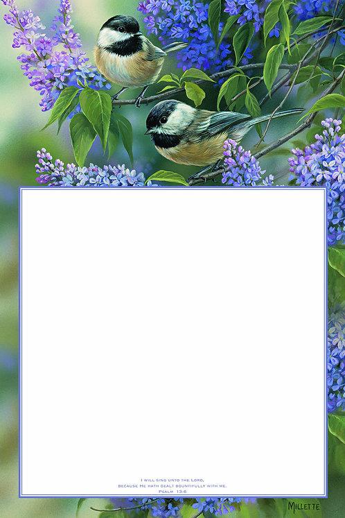 Chickadees & Lilac, Psalm 13:6,  Dry Erase Board