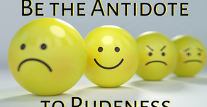 "Be the Antidote to Rudeness: Avoid ""Corrupting Words"" (Ephesians 4:29)"