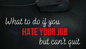 What to do if You Hate Your Job but Can't Quit (Colossians 3:23)