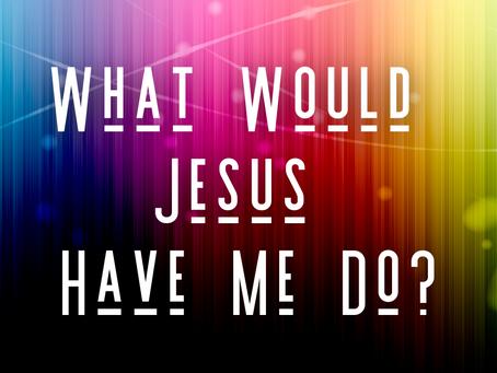 Not WWJD But WWJHMD (1 John 2:6)