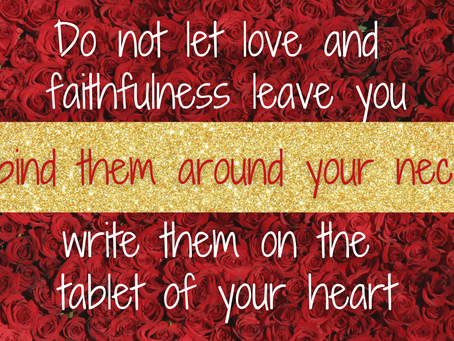 Faithfulness and Loyalty in Relationships (Proverbs 3:3)