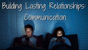 Building Lasting Relationships: Communication (James 1:9)
