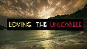 Loving the Unlovable: The Challenge in  1 Corinthians 13