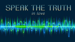Speaking the Truth in Love to Unbelieving Family Members (Ephesians 4:15)