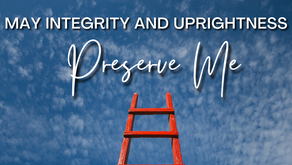 Character in Career Success (Psalm 25:21)