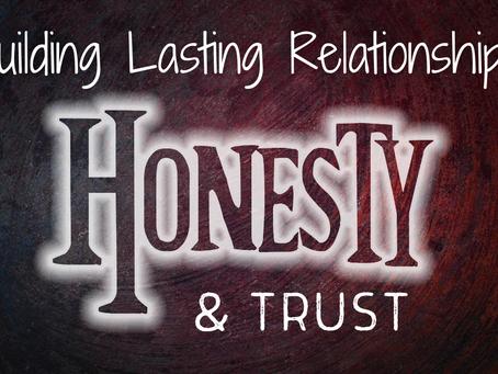 Building Lasting Relationships: Honesty and Trust (Matthew 5:8)