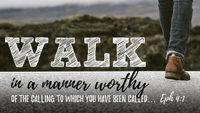 Walk Worthy of Your Calling: Ephesians 4:1