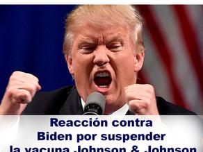 Trump y su polémica reacción contra Biden por suspender la vacuna Johnson & Johnson